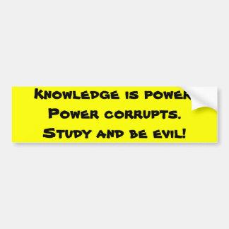 Study and be evil car bumper sticker