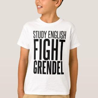 Study English, Fight Grendel T-Shirt