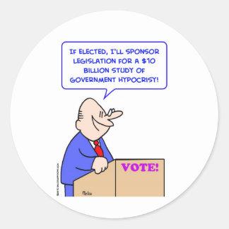 study government hypocrisy round sticker