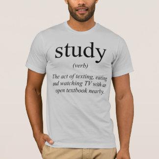 study - verb T-Shirt