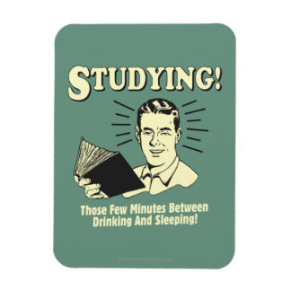 Studying: Drinking and Sleeping Magnet