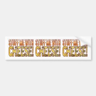 Stuff Me Blue Cheese Bumper Sticker