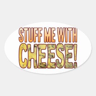 Stuff Me Blue Cheese Oval Sticker