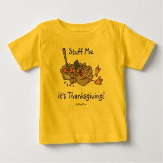 Stuff Me...It's Thanksgiving Baby T-Shirt