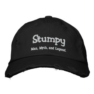 Stumpy,  Man, Myth, and Legend. Embroidered Hat