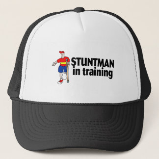 Stuntman In Training 2 Trucker Hat
