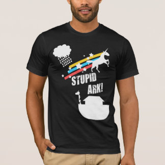 Stupid Ark T-Shirt