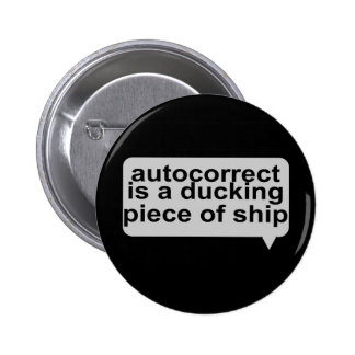 Stupid Autocorrect Button