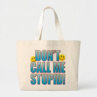 Stupid Call Life B Large Tote Bag