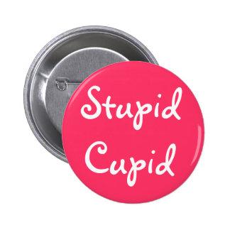 Stupid Cupid 6 Cm Round Badge