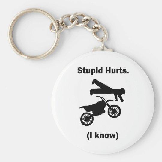 Stupid Hurts (I Know) Keychain