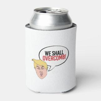Stupid Trump Quote - We shall overcomb
