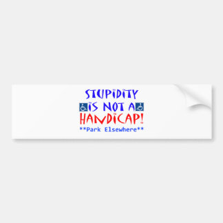 Stupidity Bumper Sticker