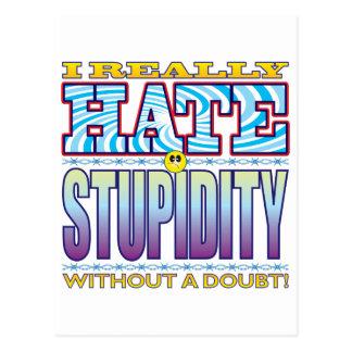 Stupidity Hate Face Postcard