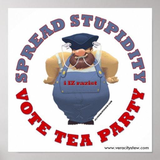 Stupidity Vote TEA Poster