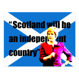 Sturgeon: Scotland will be an independent country… Postcard