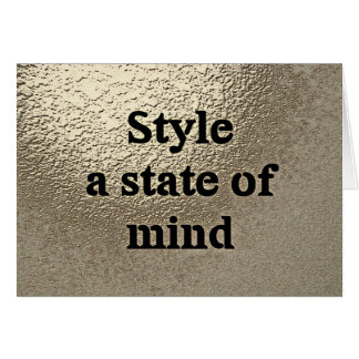 Style a state or mind - card