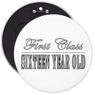 Stylish 16th Birthdays First Class Sixteen Buttons