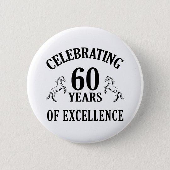 Stylish 60th Birthday Gift Ideas 6 Cm Round Badge