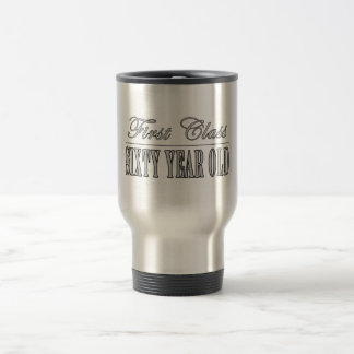 Stylish 60th Birthdays First Class Sixty Year Old Stainless Steel Travel Mug