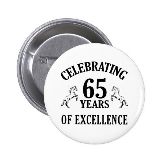 Stylish 65th Birthday Gift Ideas 6 Cm Round Badge