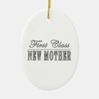 Stylish Fun New Moms : First Class New Mother Christmas Ornament