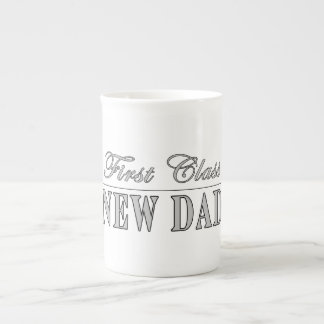 Stylish Funny Gifts : First Class New Dad Tea Cup