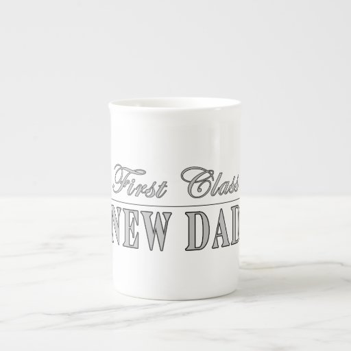 Stylish Funny Gifts : First Class New Dad Porcelain Mugs