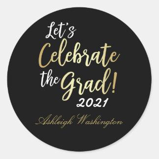 Stylish Gold on Black Let's Celebrate The Grad! Classic Round Sticker