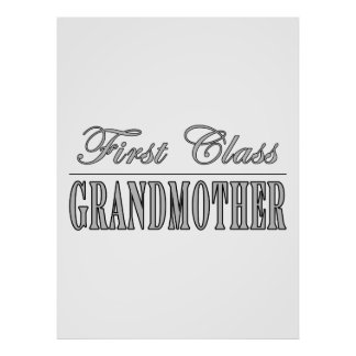 Stylish Grandmothers Gifts First Class Grandmother Poster