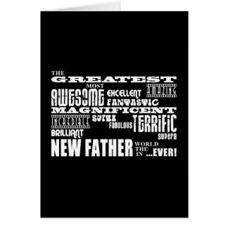 Stylish Modern & Fun New Dads  Greatest New Father Card