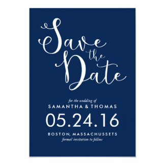 Stylish Navy Blue Script Wedding Save the Date 13 Cm X 18 Cm Invitation Card