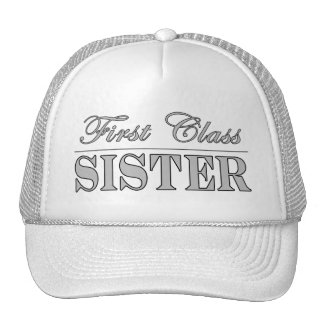Stylish Sisters Gifts First Class Sister Mesh Hat
