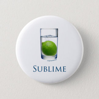 Sublime funny 6 cm round badge