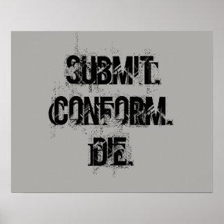 Submit, Conform, Die Poster