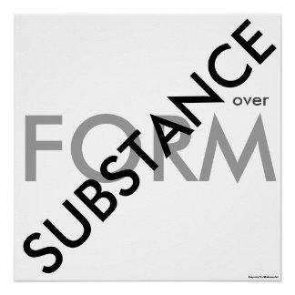 """Substance over Form"""