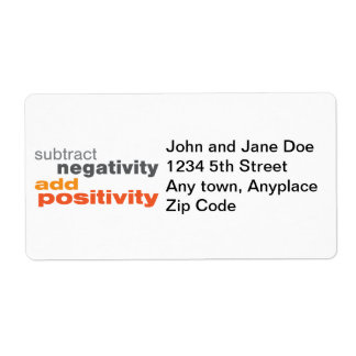 Subtract Negativity and Add Positivity Shipping Label