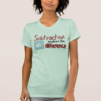 Subtraction makes the difference ladies humor tee
