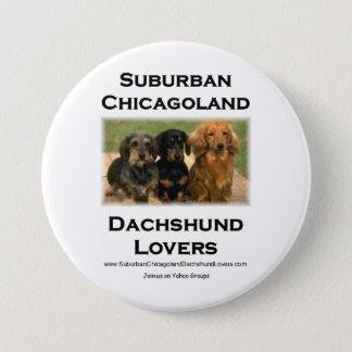 Suburban Chicagoland Dachshund Lovers 7.5 Cm Round Badge