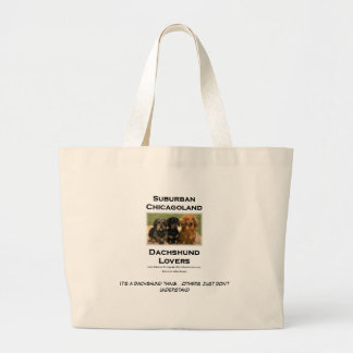 Suburban Chicagoland Dachshund Lovers Large Tote Bag