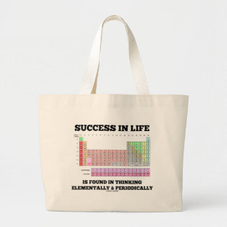 Success In Life Is Found In Thinking Elementally Jumbo Tote Bag