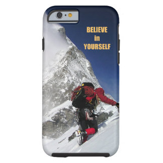 Success inspirational quote: Believe in yourself Tough iPhone 6 Case