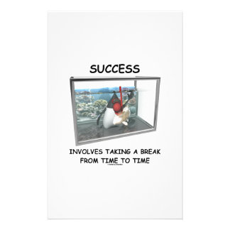 Success Involves Taking A Break From Time To Time Stationery