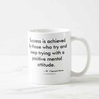Success is achieved by those who try and keep t... basic white mug