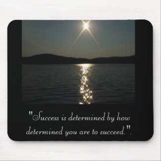 """Success is determined Mouse Pad"
