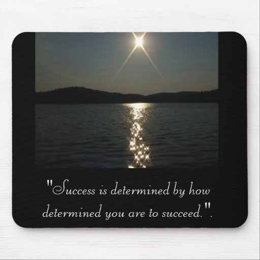 """Success is determined Mouse Pads"
