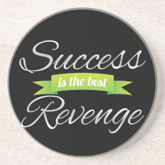 Success is the Best Revenge Green Beverage Coasters