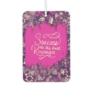 """Success is the Best Revenge"" Hand Drawn Flowers Car Air Freshener"