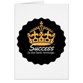 Success Is The Best Revenge Motto Card