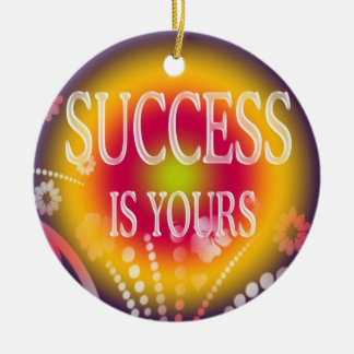 Success Is Yours-3 Word Quote Christmas Ornament